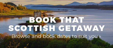 Book That Scottish Getaway