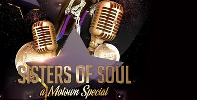 £21.50 for a Ticket for 1 to Sisters of Soul - Motown Special with 3 Course Meal on Saturday 30th March