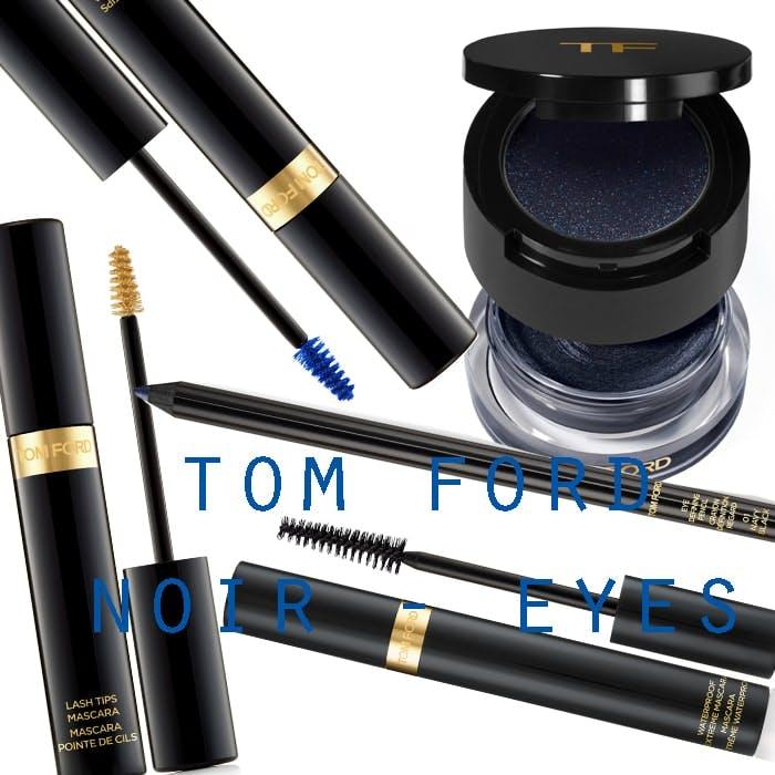 Tom  Ford Noir AW15 - Eyes