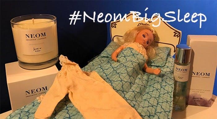 #NeomBigSleep